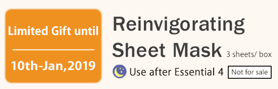 Limited Gift until 10th-Jan,2019 Reinvigorating Sheet Mask 3 sheets/ box Use after Essential 4 Not for sale
